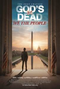 God's Not Dead:  We the People Review